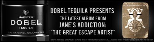 Dobel Tequila presents the latest album from Jane's Addiction: 'The Great Escape Artist.' Download it for FREE here: http://bit.ly/JanesDobelYou're welcome. Rock On. - Dobel Tequila