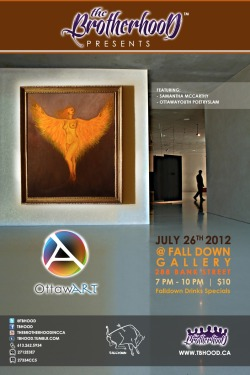 6th Edition of #OttawArt, July 26, 2012 @ FallDown Gallery www.tbhood.ca @tbhood