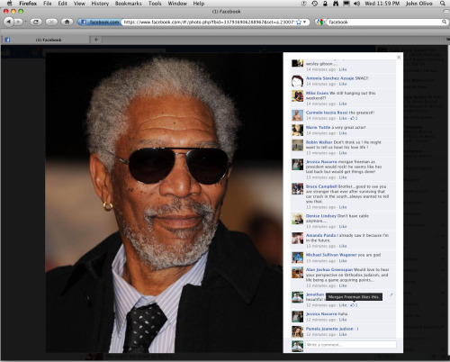 this is officially the greatest day of my life. Morgan Freeman, liked my facebook comment.