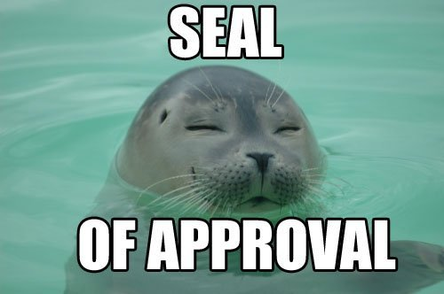 heypsalm:  Seal of Approval.