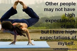 other people may not have high expectations of me, but i have high expectations of myself