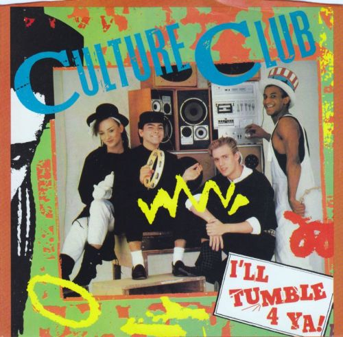 "My favorite singles of the 1980's - Culture Club ""I'll Tumble 4 Ya"""
