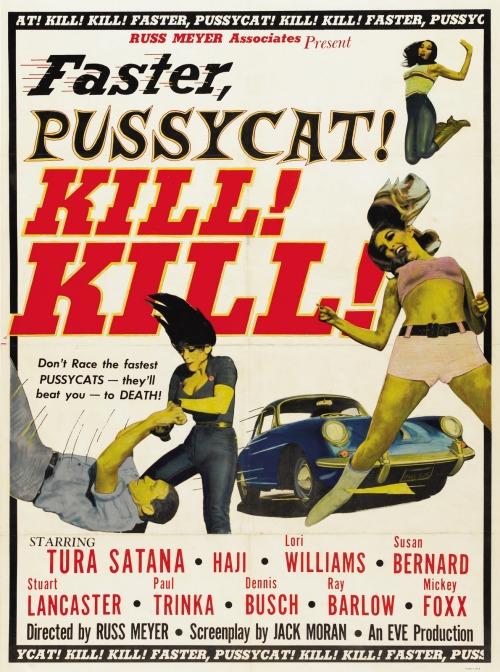 Films in 2012—#224 Faster, Pussycat! Kill, Kill! (Russ Meyer, 1965)