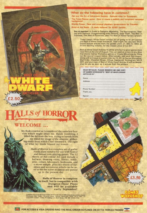 Advert for Halls of Horror (Cthulhu floorplans) and Best of White Dwarf Articles III (compilation of WD articles). Games Workshop, 1986. Art by Ian Miller and Chris Achilleos.