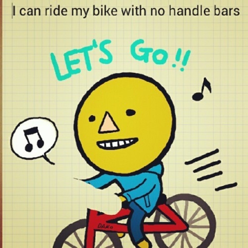 I can ride my bike with no handle bars (Taken with Instagram)