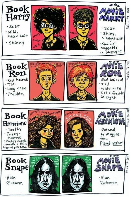 ins2nesens:  outofprintclothing:  Harry Potter in the books vs. Harry Potter in the movies, from artist Robin Tatlow-Lord (h/t HuffPost Books)  Alan Rickman. HAHA