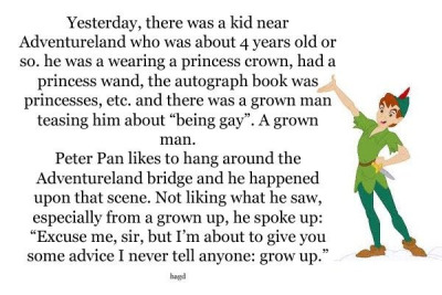 for-the-fail:  stanlaughingalonewithdoctors:  splattersmudge:  When Peter Pan tells you to grow up you've surely got a serious problem.  ^  Let's also give a shout out to that awesome parent who let their son dress however he wanted.