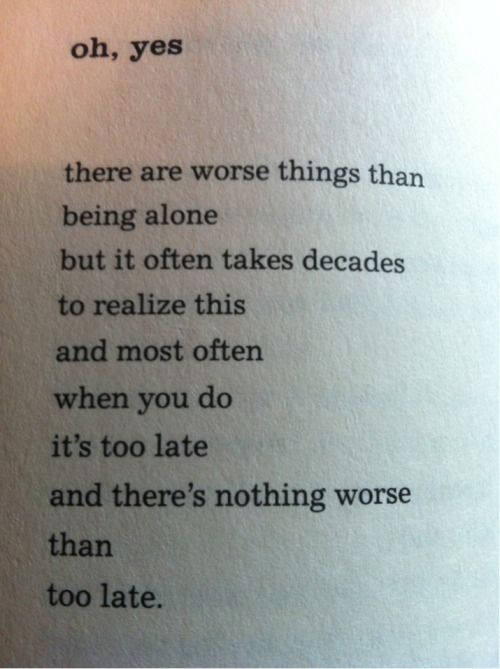 heathpollock:  oh, yes by Bukowski