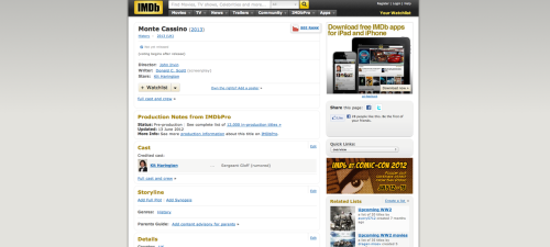 Just a rumour for now. And…well, IMDB isn't the greatest source.  Here's a synopsis for the film: Written by Donald C.Scott, the screenplay tells the true story of an American soldier who became trapped behind enemy lines and fell in love with an Italian novice nurse at the Monte Cassino monastery during the Italian campaign of WWII.