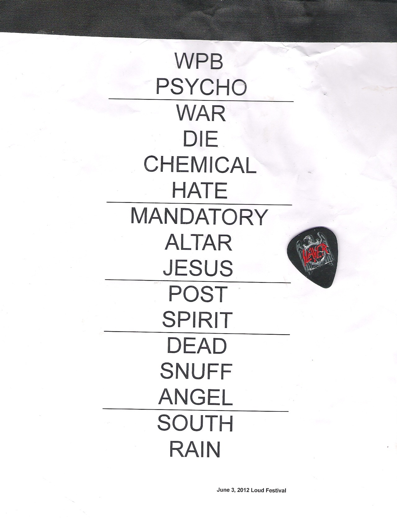 Another stuff from my second Slayer gig-Loud festival,June 3th 2012. :))  p.s i love my bf