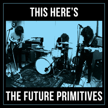 "This Here's The Future Primitives EP/Demo - The Future Primitives <a href=""http://thefutureprimitives.bandcamp.com/album/this-heres-the-future-primitives-ep-demo"" data-mce-href=""http://thefutureprimitives.bandcamp.com/album/this-heres-the-future-primitives-ep-demo"">This Here's The Future Primitives EP/Demo by The Future Primitives</a>"