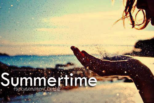 somethingaboutthesunshinee:  SUMMERTIME. <3