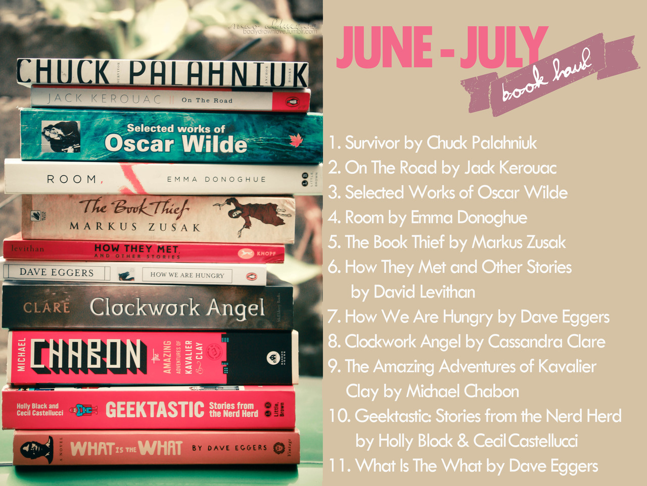June - July book haul! I forgot to include It's Kind Of A Funny Story by Ned Vizzini (which is what I'm currently reading).