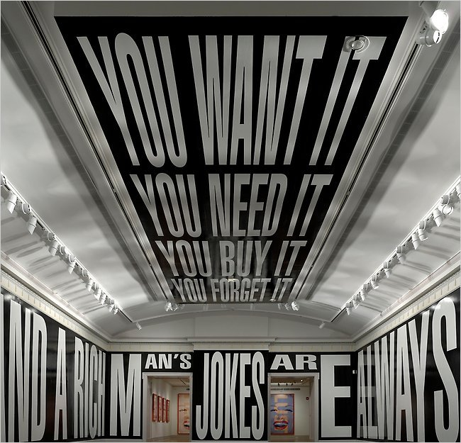 "The art: Barbara Kruger, Plenty, 2010 as installed at the Guild Hall Museum, East Hampton, New York (site specific installation). Walls read, ""Money makes money and a rich man's jokes are always funny."" Ceiling reads, ""You want it/ You need it/ You buy it/ You forget it."" The news: ""Who's Very Important,"" by Paul Krugman in the New York Times. The source: Guild Hall via one of my favorite Tumblrs: iTeeth, a must-follow! Bonus: Barbara Kruger is the guest on this week's Modern Art Notes Podcast. Click here to go to The MAN Podcast's Tumblr or click here to download the program!"