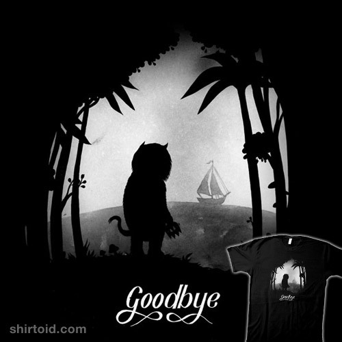 shirtoid:  Goodbye by Karl Kwasny aka monaux is $10 today only (7/13) at TeeFury