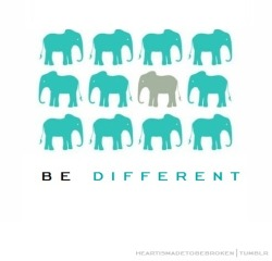 saving-peoples-lives-recovery:  Be different, be unique.