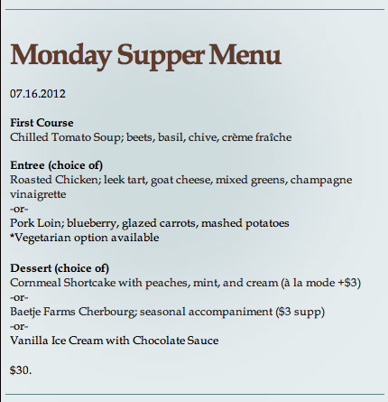 Monday Supper Menu- July 16, 2012 NICHE hours  Sunday-Thursday 5pm to 9pm Fri-Sat 5pm-10pm  1831 SIdney St  [Benton Park] St. Louis, MO 63104  Call 314.773.7755 for reservations