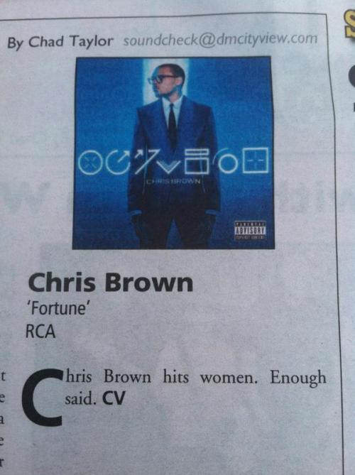 Now that's how you review a Chris Brown album.