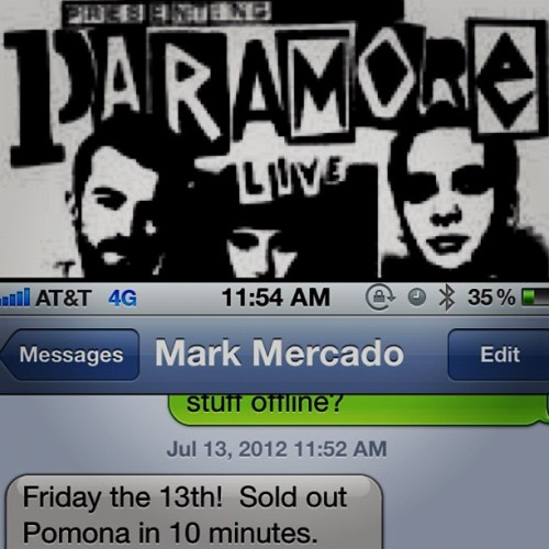 paramore:  YES! Thank you guys so much. See you Aug. 14th @ The Fox!  Las entradas del concierto del concierto de Paramore en el teatro Fox en Pomona se vendieron en 10 minutos. PARAMORE'S BACK.
