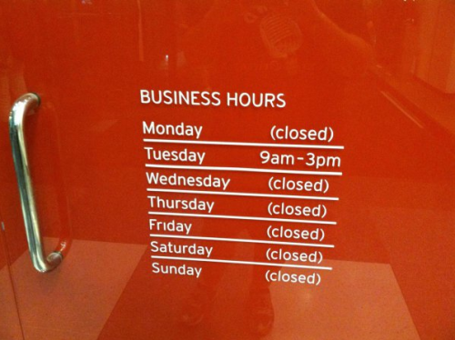 Store Almost Always Closed Their employees must hate Tuesdays.
