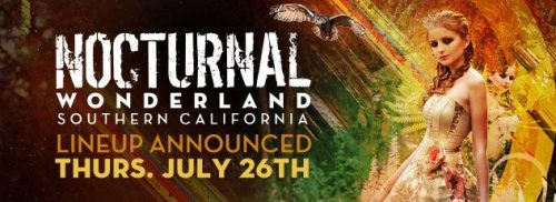 Nocturnal Wonderland in Southern California will be announcing their full line-up on Thursday, July 26th Mark your calenders! :)