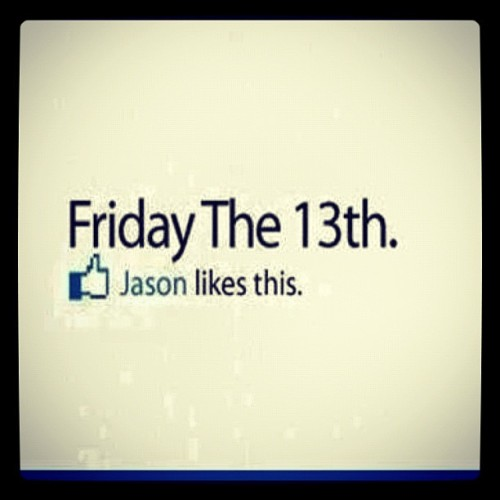 #friday #the #13th. #yay! #sarcasm. (Taken with Instagram)