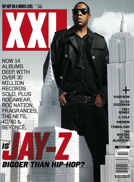 Is Jay-Z bigger than Hip-Hop? XXL, October 2009.