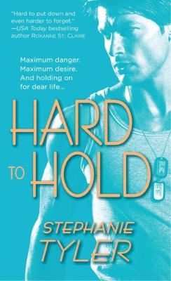 Paul Marron: romance novels hero. Hard to Hold by Stephanie Tyler.