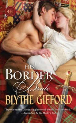 Paul Marron: romance novels hero. His Border Bride by Blythe Gifford.
