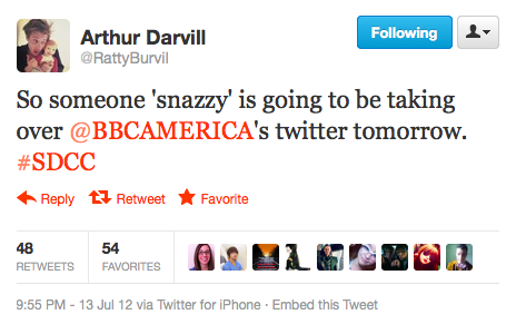 @RattyBurvil: So someone 'snazzy' is going to be taking over @BBCAMERICA's twitter tomorrow. ‪#SDCC If you're on Twitter, go give this a signal boost.