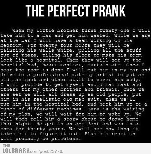 The perfect prank.Follow this blog for the best new funny pictures every day