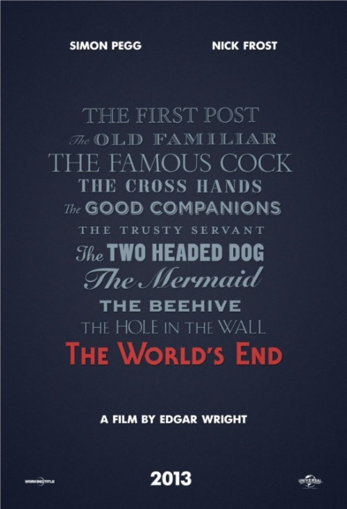 Here's a teaser poster for Edgar Wright's next film with Simon Pegg and Nick Frost, 'The World's End'!
