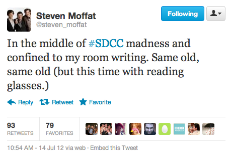 @steven_moffat: In the middle of ‪#SDCC‬ madness and confined to my room writing. Same old, same old (but this time with reading glasses.)