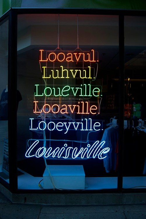 fuckyeahlouisville:  this sign must be on this blog ten times by now. but it's my favorite description of Louisville ever, i love it.