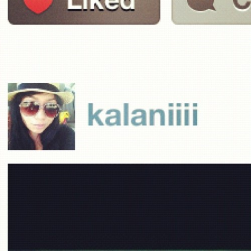 When @desireehatesyou picture shows up next to @kalaniiii 's name…uhhh (Taken with Instagram)