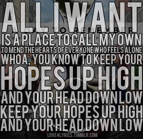 A Day To Remember Lyrics Tumblr A Day To Remember - All I Want