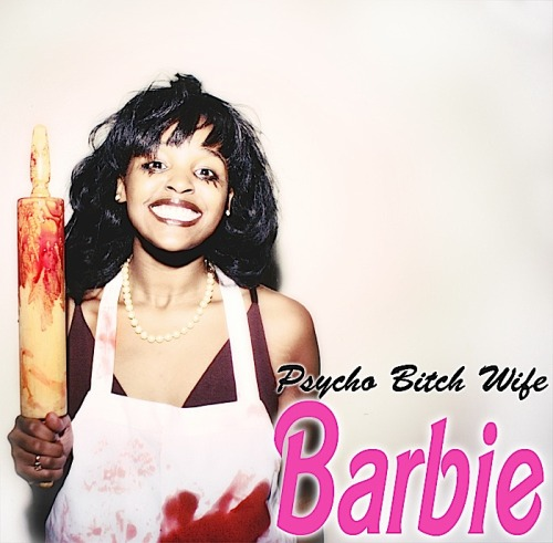 """Psycho-Bitch-Wife"" Barbie. Sold with all accessories, even the bloody ones. Taken by Dana Mercier/Modeled by Dana Mercier"