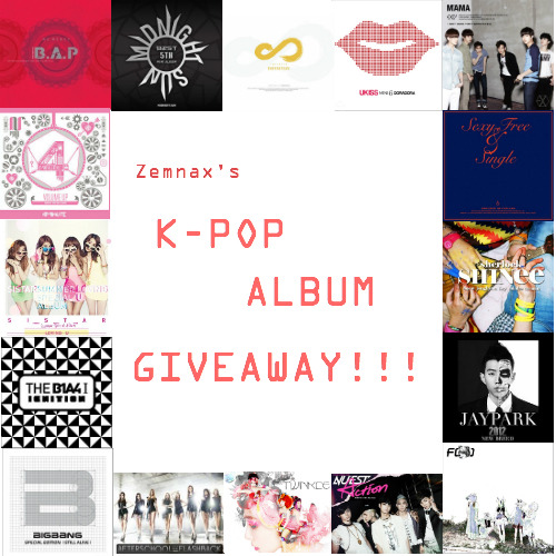 zemnax:  *KPOP ALBUM GIVEAWAY!* Hey everyone! I've decided to do another giveaway! Here's what's going to happen: There will be THREE winners chosen! 1st Place Winner Receives: - Any 2 K-Pop Albums of their choice! - Any 2 K-Pop Posters of their choice! 2nd Place Winner Receives: - Any 1 K-Pop Album of their choice! - Any 1 K-Pop Poster of their choice! 3rd Place Winner Receives: - Any 1 K-Pop album or poster of their choice! RULES:  1. Like only once.  2. Reblog as many times as you wish! Just don't spam your followers. 3.You don't have to be following me, but I would appreciate if you do! 4. No giveaway blogs. They will not count and you will automatically be disqualified. 5. I'm willing to ship internationally! Everyone should have a chance to enter! 6. If you have any questions about this giveaway, feel free to contact me through my ask box.  7. When the winner is being chosen, keep your ask box open so I will be able to contact you if you won! The giveaway is not limited to the albums shown, if can be ANY k-pop album, even if it is released between the start and the end of the giveaway. Giveaway starts: July 14, 2012.  Giveaway ends August 2, 2012 PACIFIC STANDARD TIME** Have fun! **UPDATED