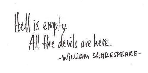 whitepaperquotes:   William Shakespeare  had to search it on weheartit whoop, I swear we had this quote on WPQ but it dissapear somehow