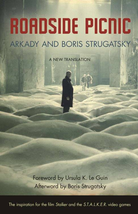 Just picked up the new translation of Roadside Picnic, the book that inspired the S.T.A.L.K.E.R games (which I never played because I don't really like FPSs, but I always thought the story/setting was interesting).