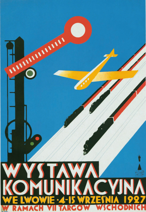 Tadeusz Gronowski, Transport Exhibition Lvov 1927, poster (via Take a Look at Me Now (2) - 50 Watts)
