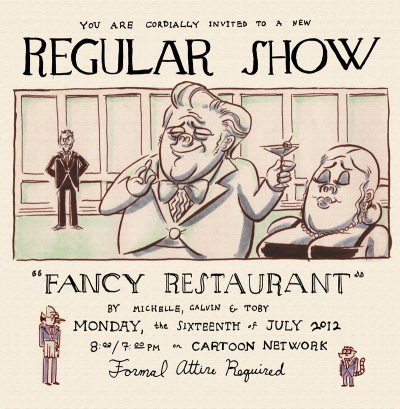 calwong:  New Regular Show Monday. Fancy Restaurant. By me and Toby. This was Michelle Cavin's first outline!