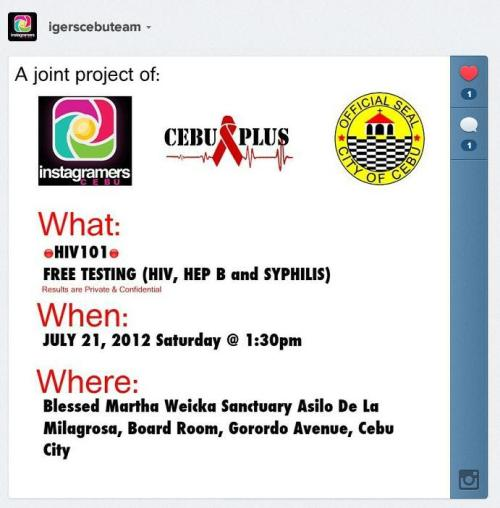 ATTENTION: CEBU PEOPLES! Cebu Plus, together with Instagramers Cebu and the Cebu City government, is sponsoring a FREE testing for HIV, Hepatitis B, and Syphilis on July 21 (Sat), 1:30 PM. Results are HIGHLY CONFIDENTIAL, so you don't have to worry a thing. For more details, please contact Cebu Plus at (032) 583-8905 or https://www.facebook.com/cebuplus Really hoping you guys and girls would go ahead and get tested. Spread the love, not the virus!