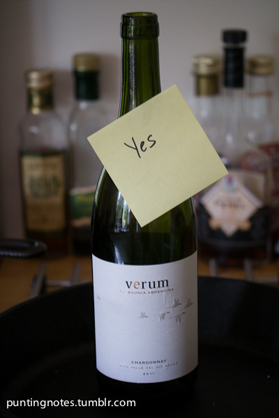 Verum Chardonnay 2011. Yes a nice white wine from Patagonia, Argentina. $16