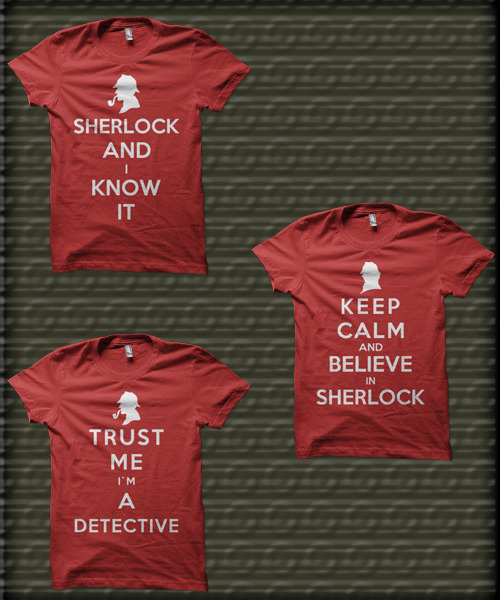 Keep Calm Sherlock Designs - by Royal Bros Art T-Shirts, Posters, Stickers & iPhone Cases available on RedBubble Artist: || Facebook ||Twitter || Tumblr || Othertees || Qwertee ||