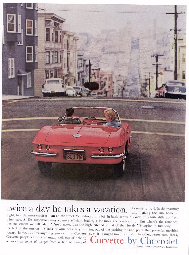 "In 1961 for its Corvette line, Chevrolet replaces illustrations with photography and makes key messages like ""Twice A Day He Takes A Vacation""."