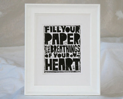 [fill your paper with the beatings of your heart.]