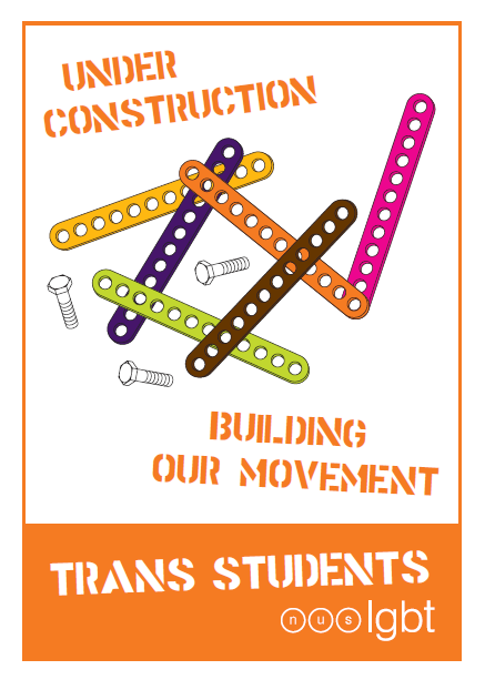 This guide to becoming trans-inclusive for student officers and activists was produced by the National Union of Students (NUS) LGBT a few years ago and may be a useful resource to give to any uni societies (particularly LGBT societies) that may not be meeting the needs of trans people. Unfortunately Gendered Intelligence is not linked to in this edition but hopefully in future ones we will be! We provide a mentoring service for students who would like extra help and support during their degree which may be another useful resource for students to be aware of.