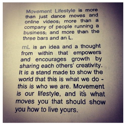 georgeanzaldo:  Movement Lifestyle mantra. #11105