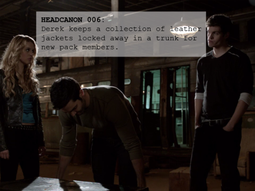 006: Derek keeps a collection of leather jackets locked away in a trunk for new pack members.